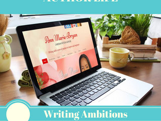 AUTHOR LIFE: My Writing Ambitions