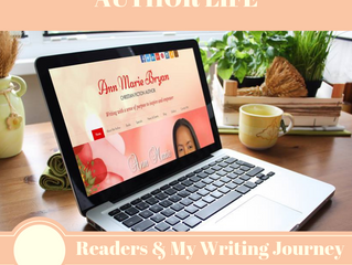 AUTHOR LIFE: Readers & My Writing Journey