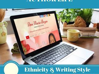 AUTHOR LIFE: Ethnicity & Writing Style