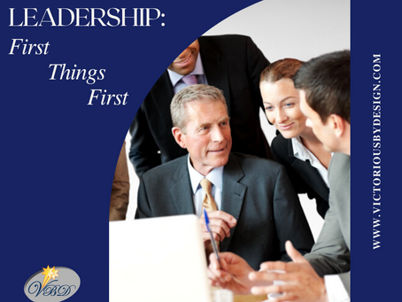 Leadership: First Things First