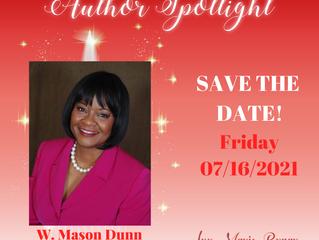 SAVE THE DATE: Author Spotlight with W. Mason Dunn