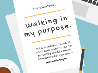 Walking in my purpose