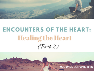 Encounters of the Heart: Healing the Heart
