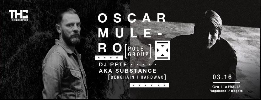 OSCAR MULERO + Dj Pete