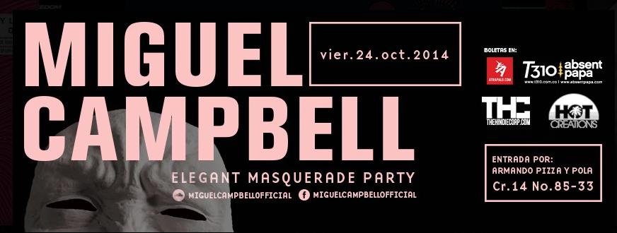 Elegant Masquerade w/Miguel Campbell