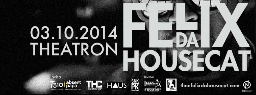 Felix Da Housecat in Bogota!
