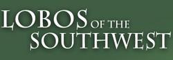Lobos of the Southwest