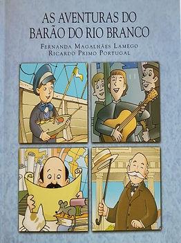 As aventuras do Barão do Rio Branco