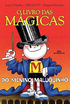 O Menino Maluquinho - O livro das mágicas