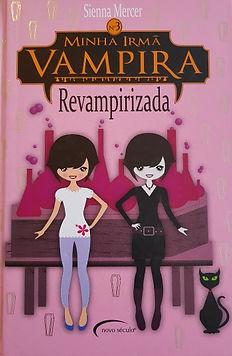 Minha irmã vampira - Revampirizada