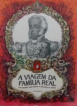 A viagem da Família Real
