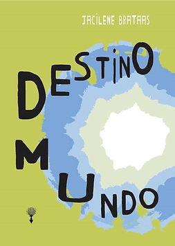 Destino Mundo - 2ª edição