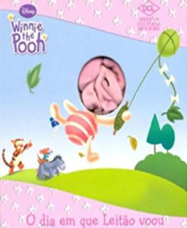 Ursinho Pooh - O dia em que Leitão voou