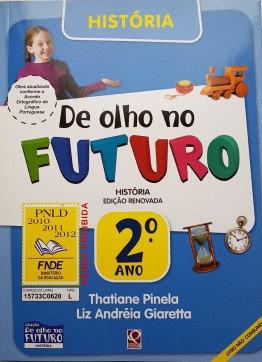 História  ‐ 2° ano, De olho no futuro