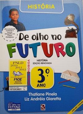 História  ‐ 3° ano, De olho no futuro