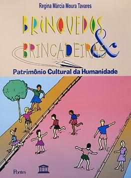 Brinquedos & Brincadeiras: Patrimônio Cultural da Humanidade