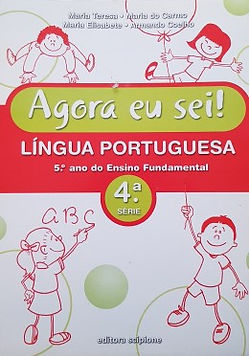 Língua Portuguesa -  4º ano - Agora eu sei!