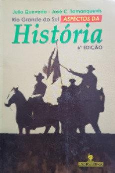 Rio Grande do Sul - Aspectos da História