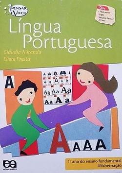 Língua Portuguesa - Alfabetização 1º ano - Pensar e Viver