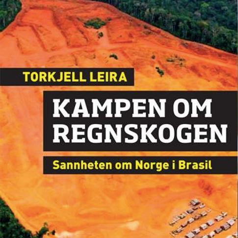 Lançamento do livro: Kampen om regnskogen
