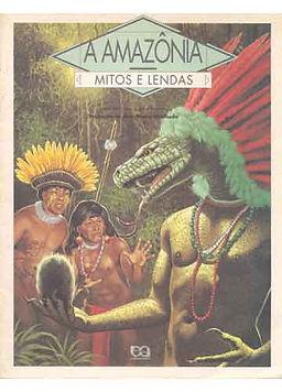 A Amazônia: mitos e lendas