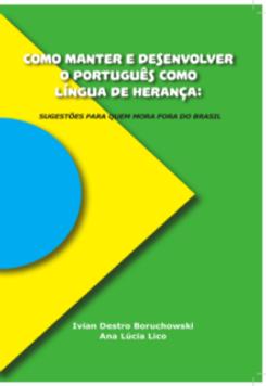 Como manter e desenvolver o português como língua de herança