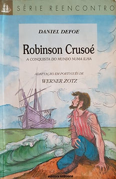 Robinson Crusoé - A conquista do mundo em uma ilha