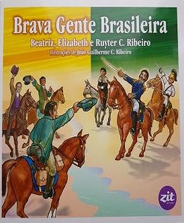 Brava gente brasileira - Coleção Só ama quem conhece- Livro 3/7