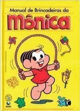 Turma da Mônica - Manual de Brincadeiras da Mônica