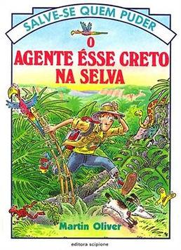 O agente Ésse Creto na selva