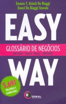 Glossário de Negócios. Português-Inglês/Inglês-Português Easy Way