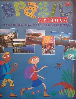 Brasilcriança:descubraumpaíssensacional!