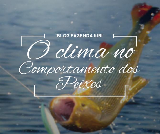 O Clima no Comportamento dos Peixes