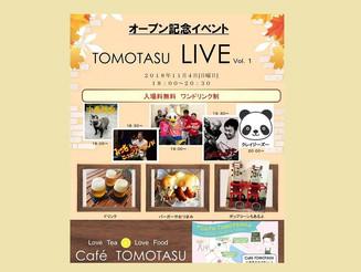 Café TOMOTASU オープン記念イベント TOMOTASU LIVE