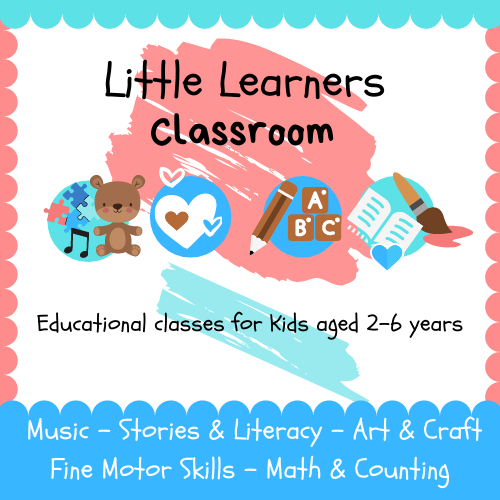 Little Learners Classroom (2.5 - 5yrs)
