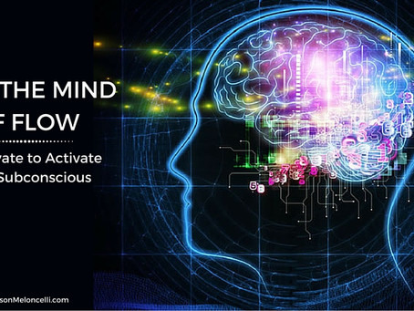 In the flow-like state, we exercise control over the contents of our consciousness