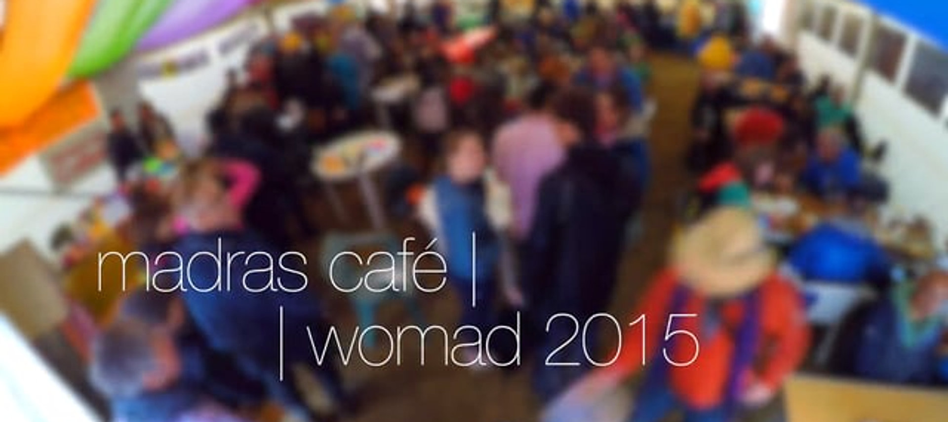 Madras Café - Action Village India - WOMAD 2015