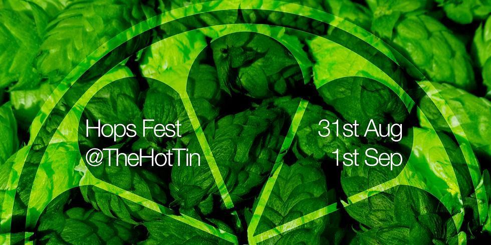 Hops Fest @TheHotTin