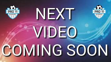 Next Video Coming Soon.jpg