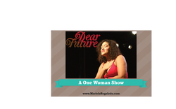 Dear Future, One Woman Show