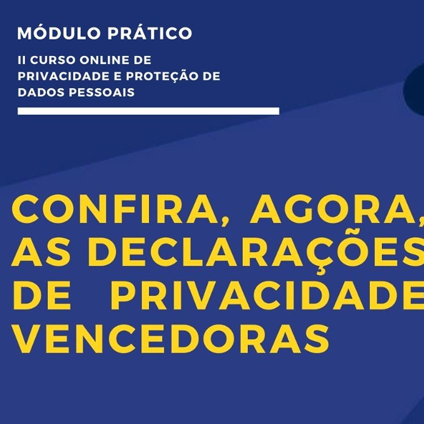 Declarações de Privacidade ganhadoras do Módulo Prático