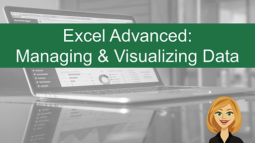 Excel Advanced Managing and Visualizing