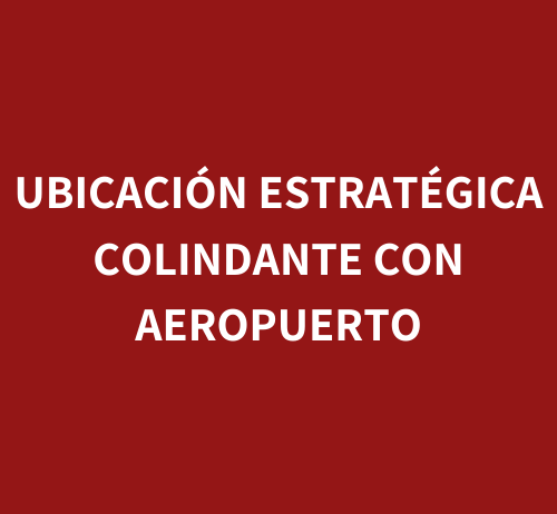 UBICACIÓN_ESTRATÉGICA_COLINDANTE_CON_A