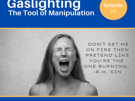 Gaslighting: The common tool of manipulation among those with an addiction