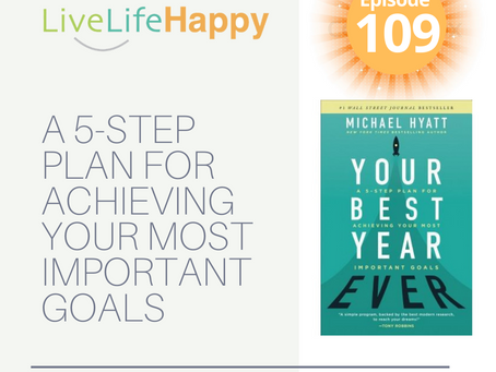 Your Best Year Ever: A Five-Step Plan for Achieving Your Most Important Goals