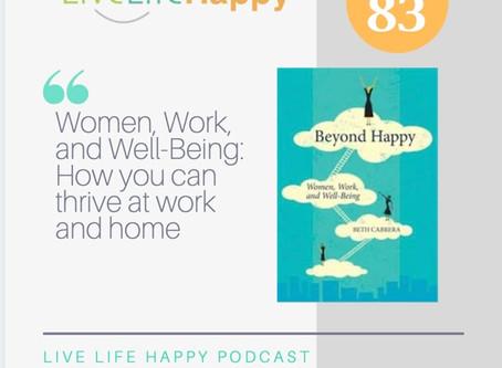 Beyond Happy