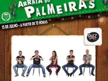CONFIRMADO NO ARRAIÁ DO PALMEIRAS - PUTZ GRILLA !