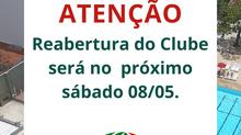Reabertura do Clube sábado 08/05