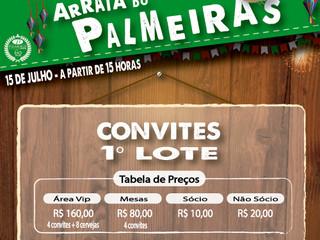 ABERTA A VENDA DOS CONVITES PARA O ARRAIÁ DO PALMEIRAS !