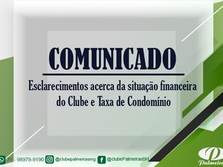 COMUNICADO - Esclarecimentos acerca da situação financeira do clube e Taxa de Condomínio